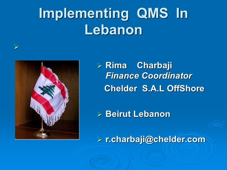 Implementing QMS In Lebanon   Rima Charbaji Finance ...
