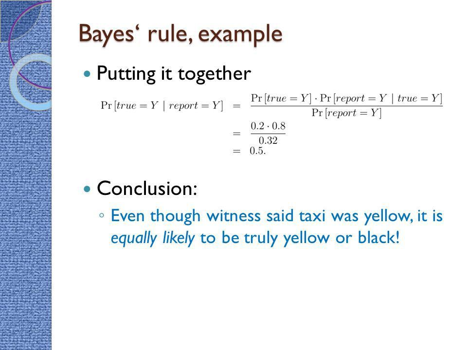 Cascade Principles, Bayes Rule and Wisdom of the Crowds Lecture 6 ...