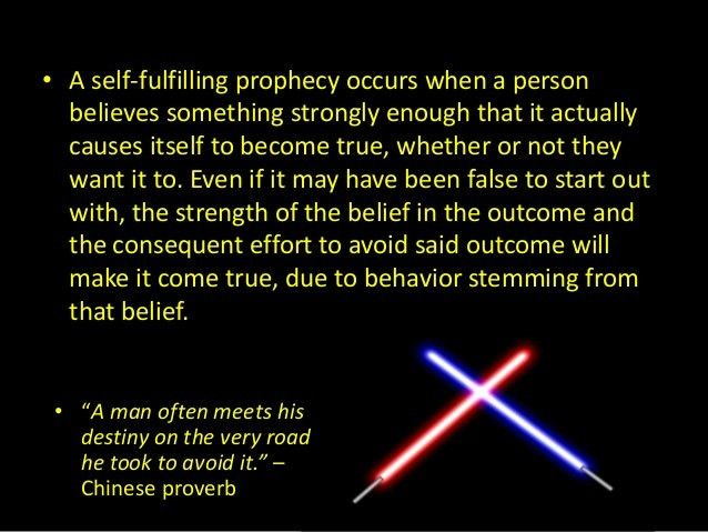 Anakin and the self fulfilling prophecy