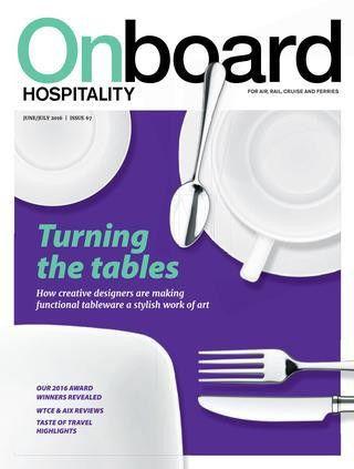 Onboard Hospitality 67 June/July 2016 by BMI Publishing Ltd - issuu
