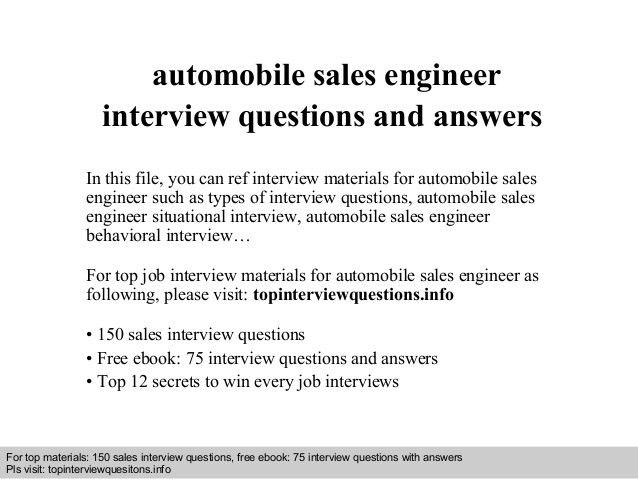 Automobile sales engineer interview questions and answers