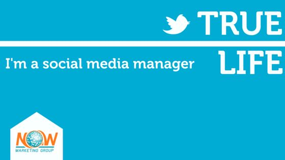 True Life: I'm a social media manager | NOW Marketing Group ...