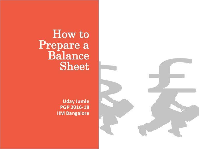 How to prepare a balance sheet.