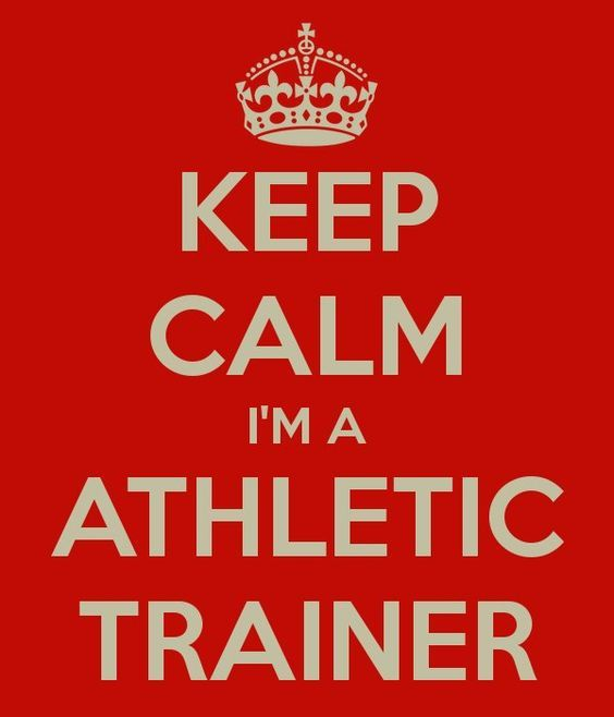 Woodall's Law: Keep Calm and Find Your Athletic Trainer | Athletic ...