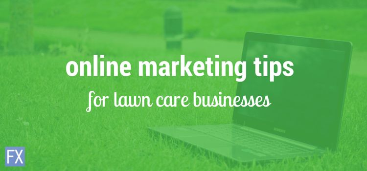 Marketing Strategies for Lawn Care Businesses