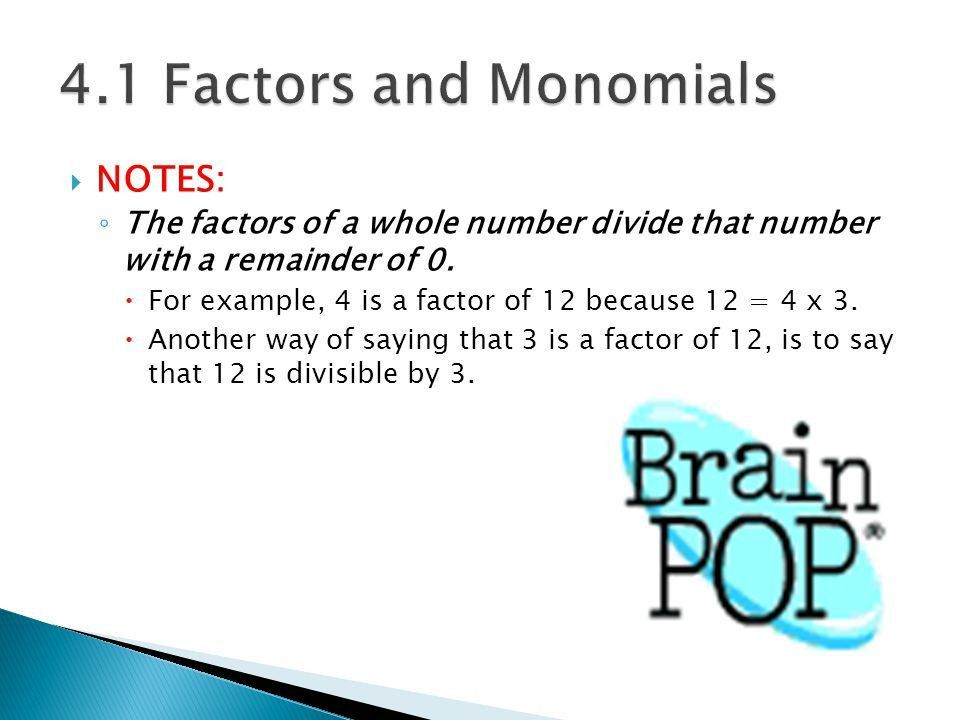 Chapter 4.  Week /26 ◦ M Factors and Monomials ◦ T Powers and ...