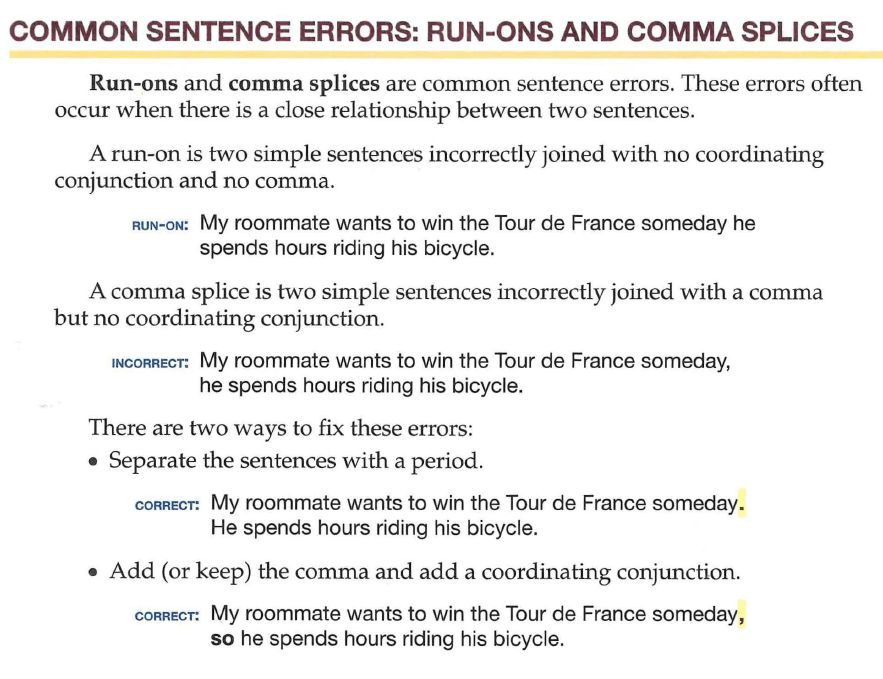exercise 13 run on sentences and comma splices Comma splices & run-on sentences comma splices & run-on sentences the comma splice and run-on (or fused) sentence are major punctuation errors that can commonly show up in your writingrules for fixing comma splices and fused sentences rules for finding and fixing comma splices and fused sentences understand the problem what are comma splices.