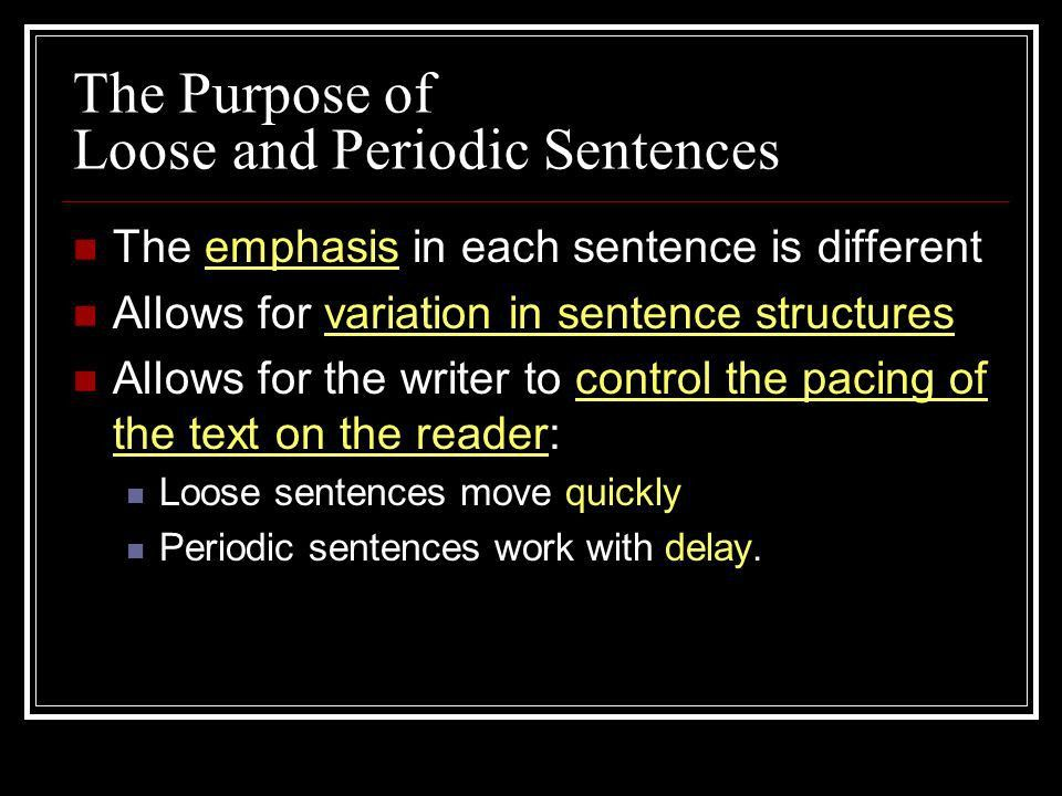 Periodic sentences othmars trombone loose and periodic sentences ppt download ccuart Image collections