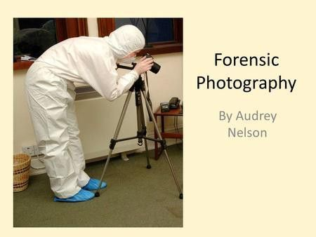 Forensic Aspects of Photography - ppt video online download
