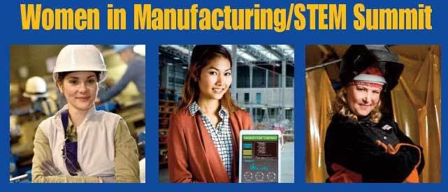 Women in Manufacturing / STEM Summit (October 6, 2017) [ENDED ...