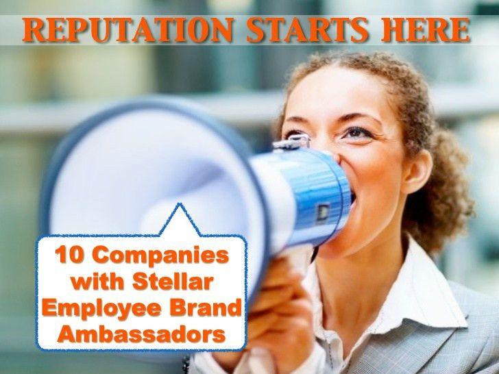 10-companies-with-stellar-employee-brand-ambassadors-1-728.jpg?cb=1320072021