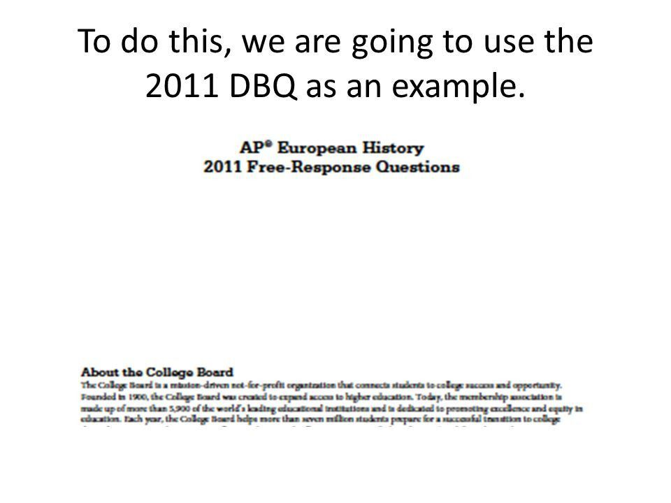 How to write a DBQ for the AP Euro exam The DBQ is worth almost 25 ...