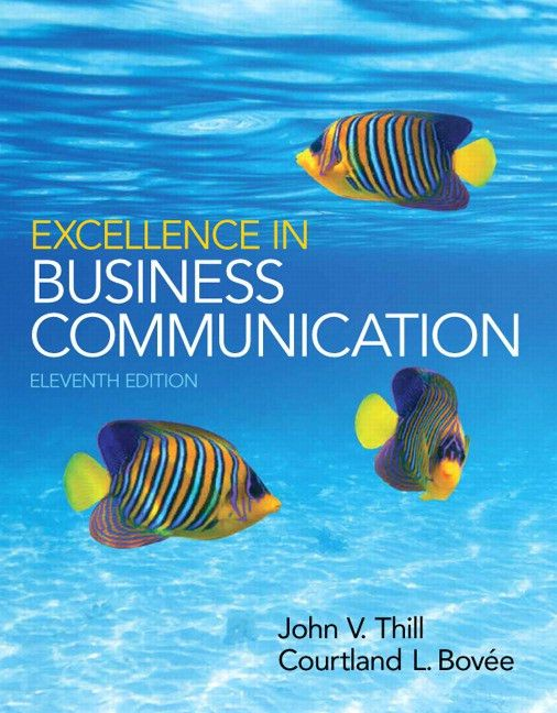 Thill & Bovee, Excellence in Business Communication, 12th Edition