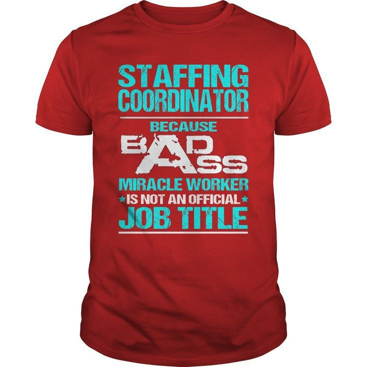 19 best Staffing Coordinator T-Shirts & Hoodies images on ...