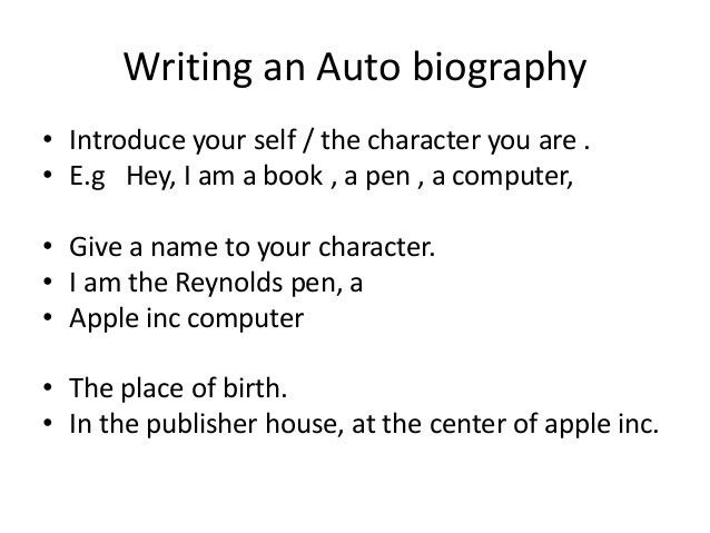 Writing an auto biography grade 7 (of a book)