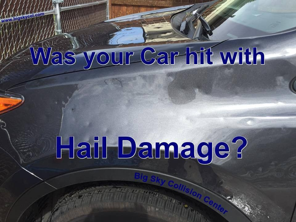 Did Your Car Suffer from Hail Damage? - Auto Body, Collision ...
