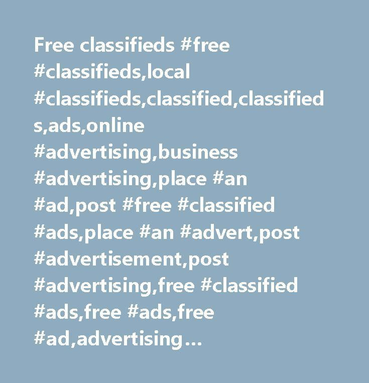 Free classifieds #free #classifieds,local #classifieds,classified ...