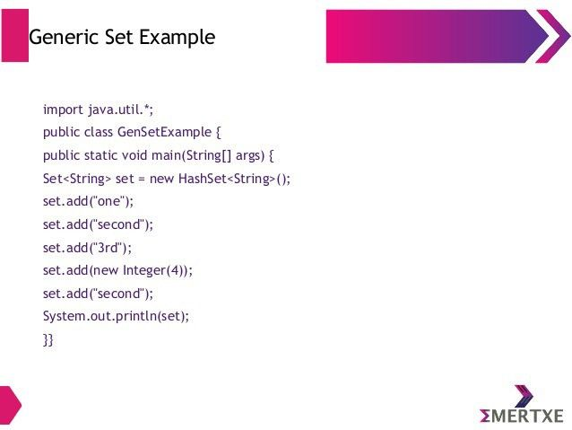 Core Java : Collections and Generics