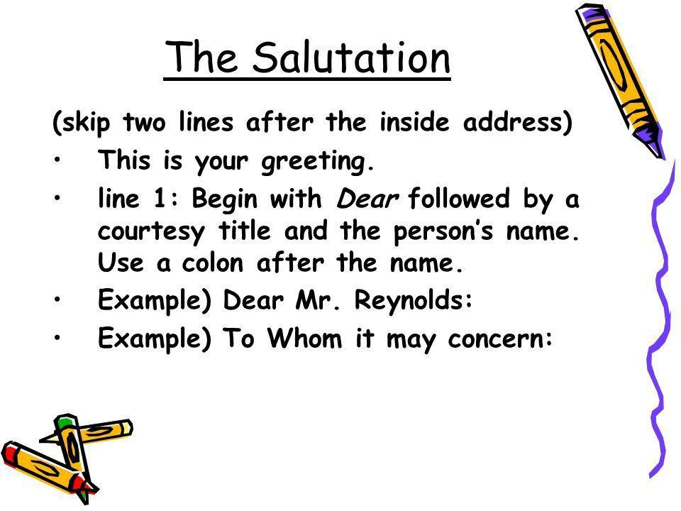 Business Letter 1. Heading 2. Inside address 3. Salutation 4. Body ...