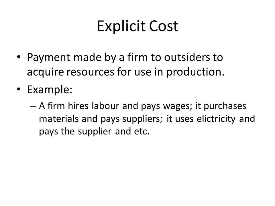 Costs. Learning Objectives: Distinguish between explicit, implicit ...