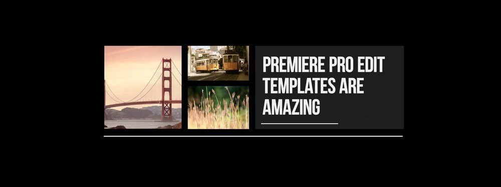 How I Learned to Love Premiere Pro Templates — Premiere Bro