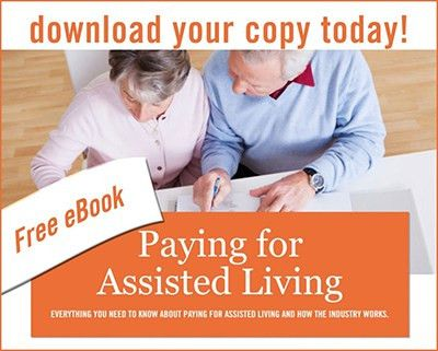 Get your free Guide to Paying for Assisted Living today! » Senior ...