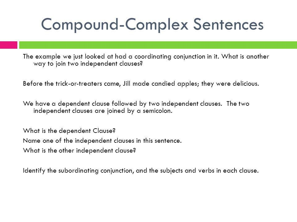 CLC WRITING STRATEGIES Compound-Complex Sentences. - ppt download