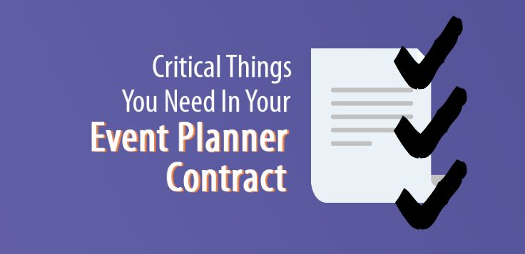 5 Critical Things You Need in an Event Planner Contract