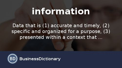 What is Information? definition and meaning - BusinessDictionary.com