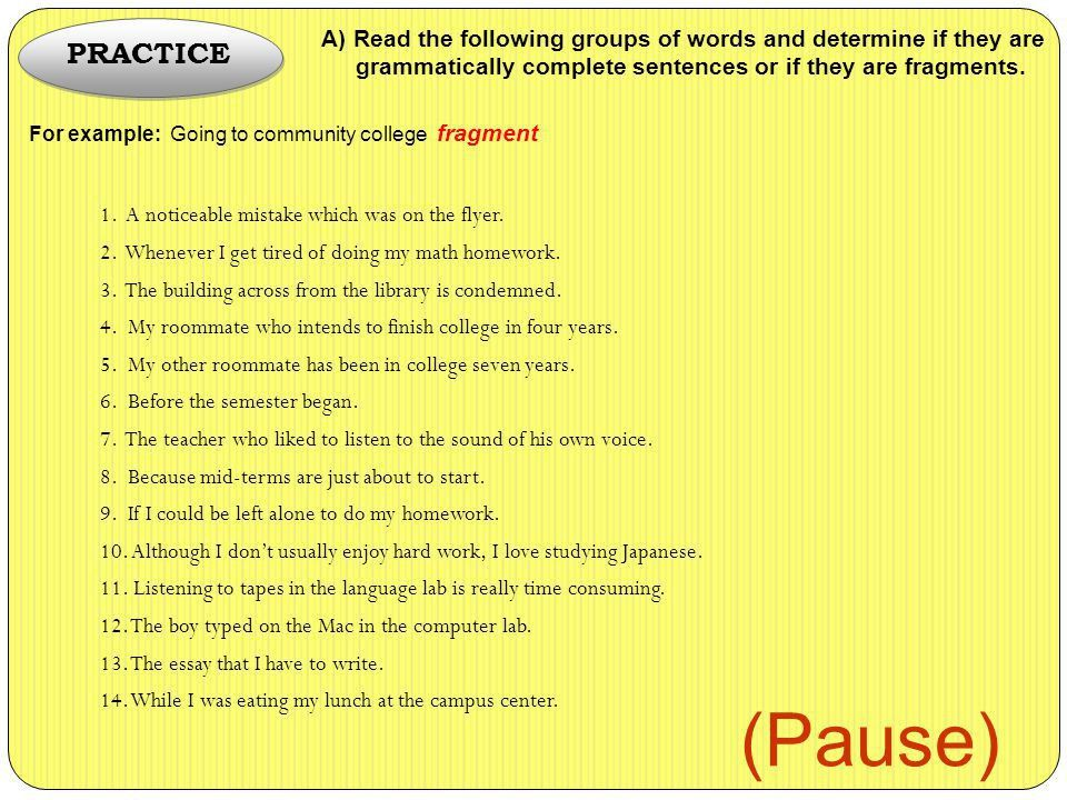 What, Why, and How? 14 GRAMMAR: FRAGMENTS. - ppt download