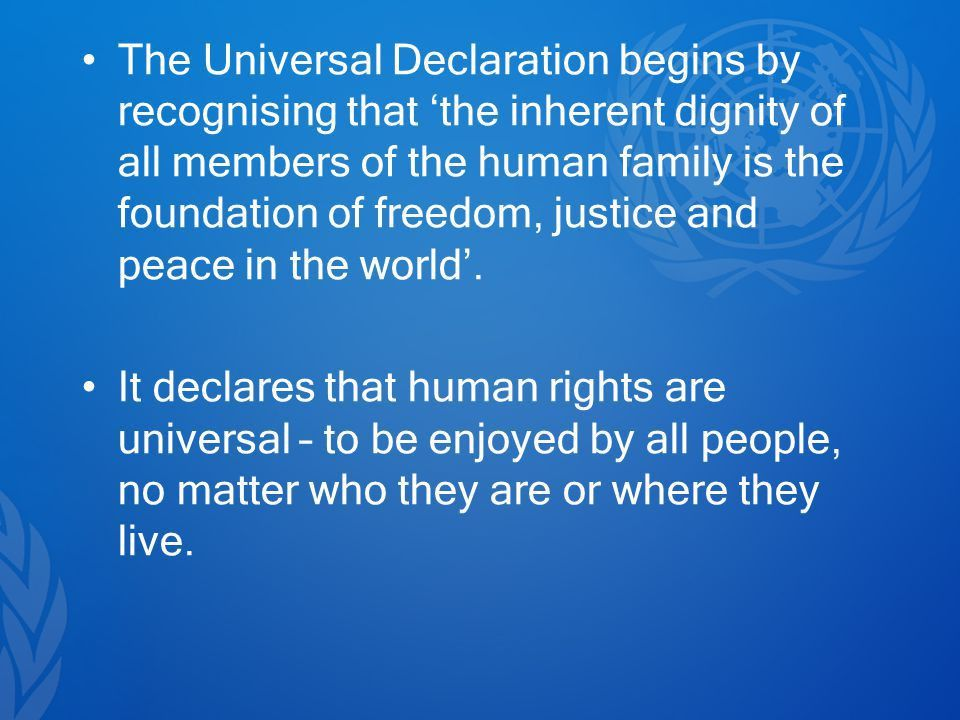 Universal Declaration of Human Rights. List what you believe are ...