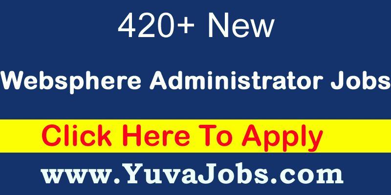 Websphere Administrator Job - 30 Websphere Administrator Jobs Online
