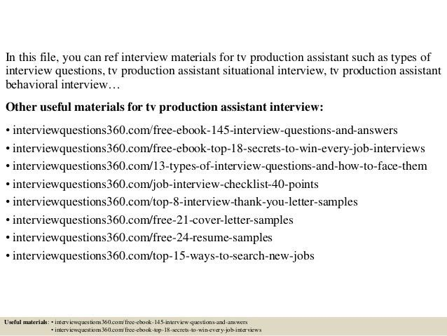 Top 10 tv production assistant interview questions and answers