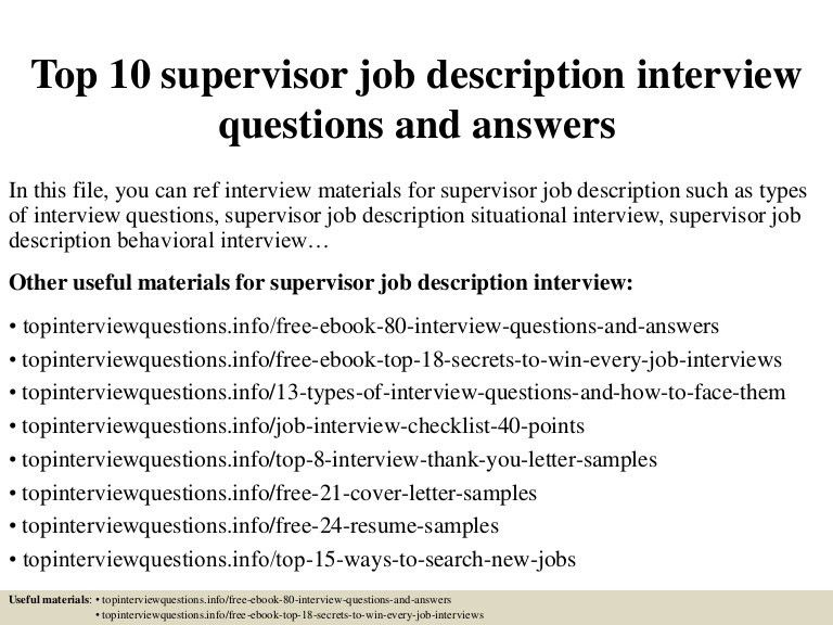 top10supervisorjobdescriptioninterviewquestionsandanswers-150328010412-conversion-gate01-thumbnail-4.jpg?cb=1427522708