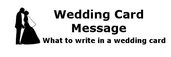 What to Write in a Wedding Card - Wedding Card Message