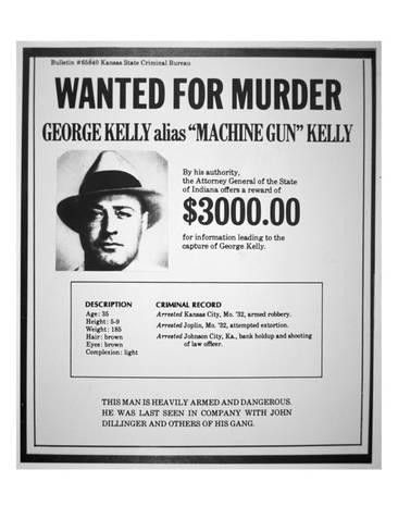 Wanted Poster for George R. 'Machine-Gun' Kelly Giclee Print at ...