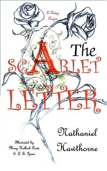 The Scarlet Letter - [Illustrated Edition] - Read book online