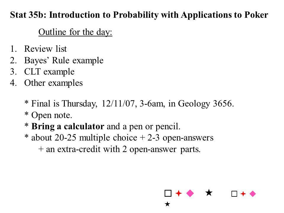 Stat 35b: Introduction to Probability with Applications to Poker ...
