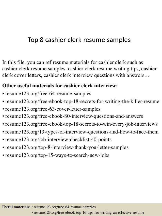 top-8-cashier-clerk-resume-samples-1-638.jpg?cb=1431512387