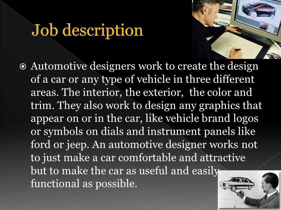 Car Designers need at least a bachelor degree in transportation ...