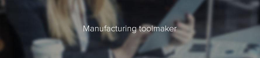 Manufacturing toolmaker: job description | TARGETjobs