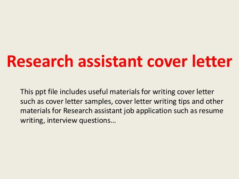 researchassistantcoverletter-140223235430-phpapp02-thumbnail-4.jpg?cb=1393199701