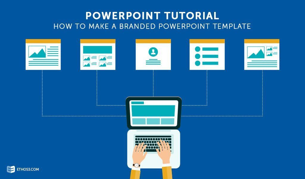PowerPoint Tutorial: How to Make a Branded PowerPoint Template ...