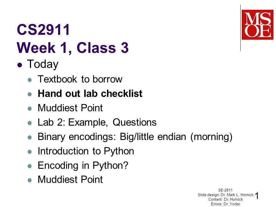 CS2911 Week 1, Class 3 Today Textbook to borrow Hand out lab ...
