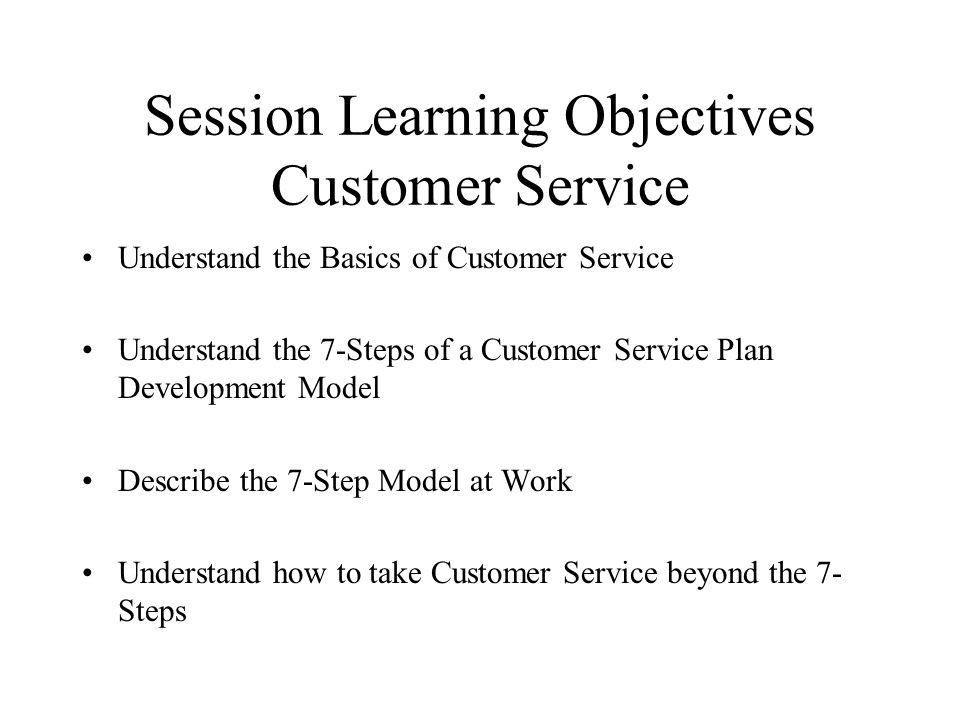 MODULE 2. CUSTOMER SERVICE By Dale Pfeiffer. Session Learning ...
