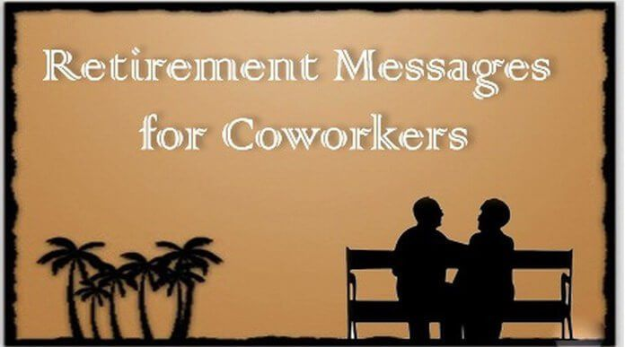 Retirement Messages for Coworkers | Best Message