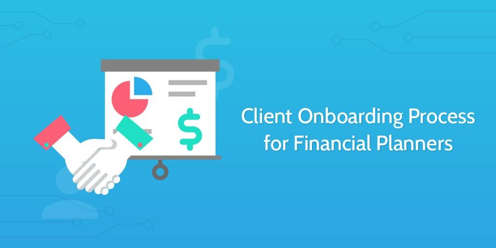 Client Onboarding for Financial Planners | Process Street