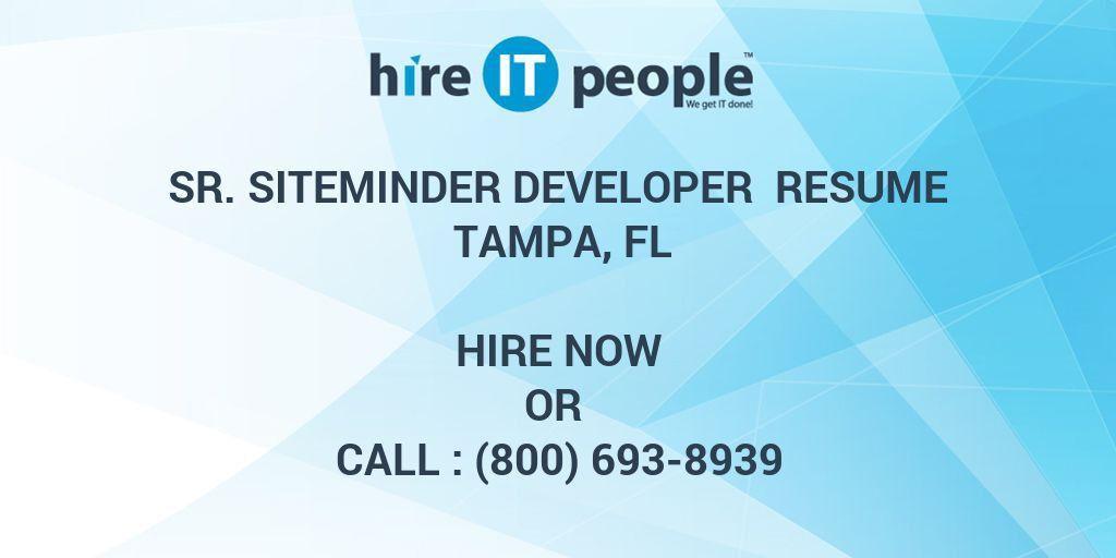 Sr. SiteMinder Developer Resume Tampa, FL - Hire IT People - We ...