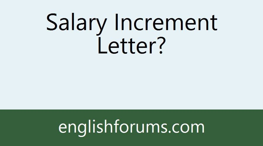 Salary Increment Letter?