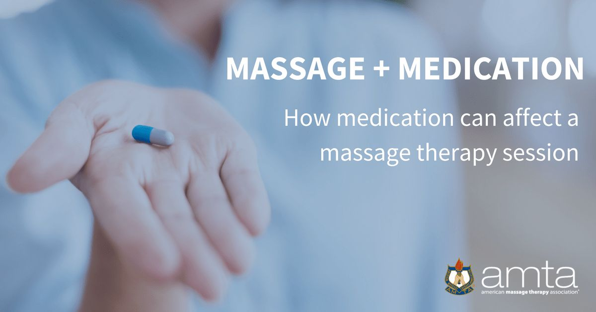 Massage + Medication | Massage Therapy Journal — American Massage ...